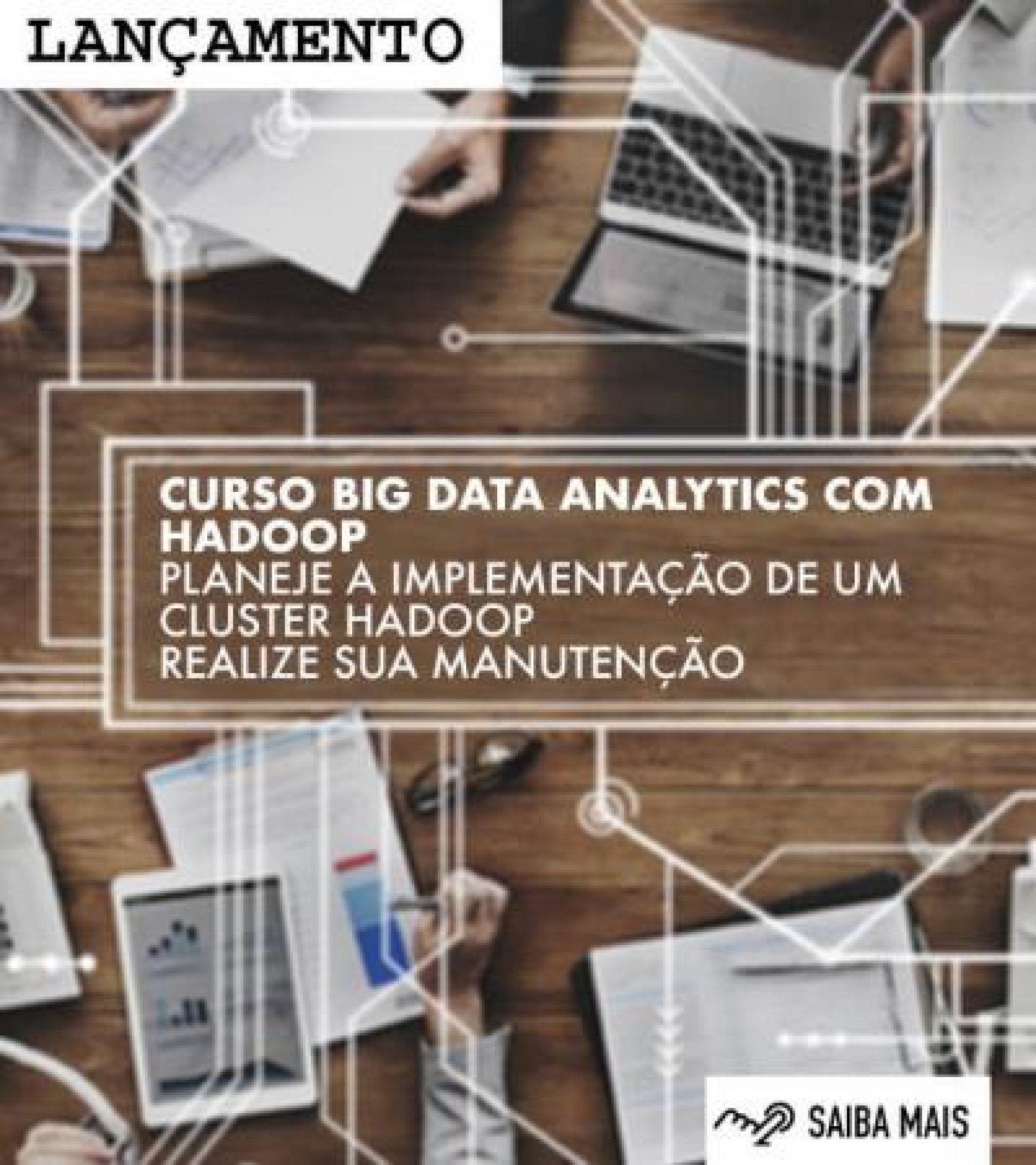 Com lançamento do curso de Hadoop, 4linux passa a ofertar treinamentos para área de BigData.