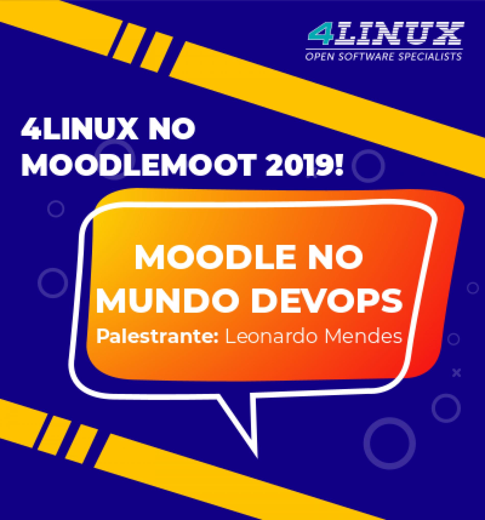 4Linux na 19º edição do MoodleMoot