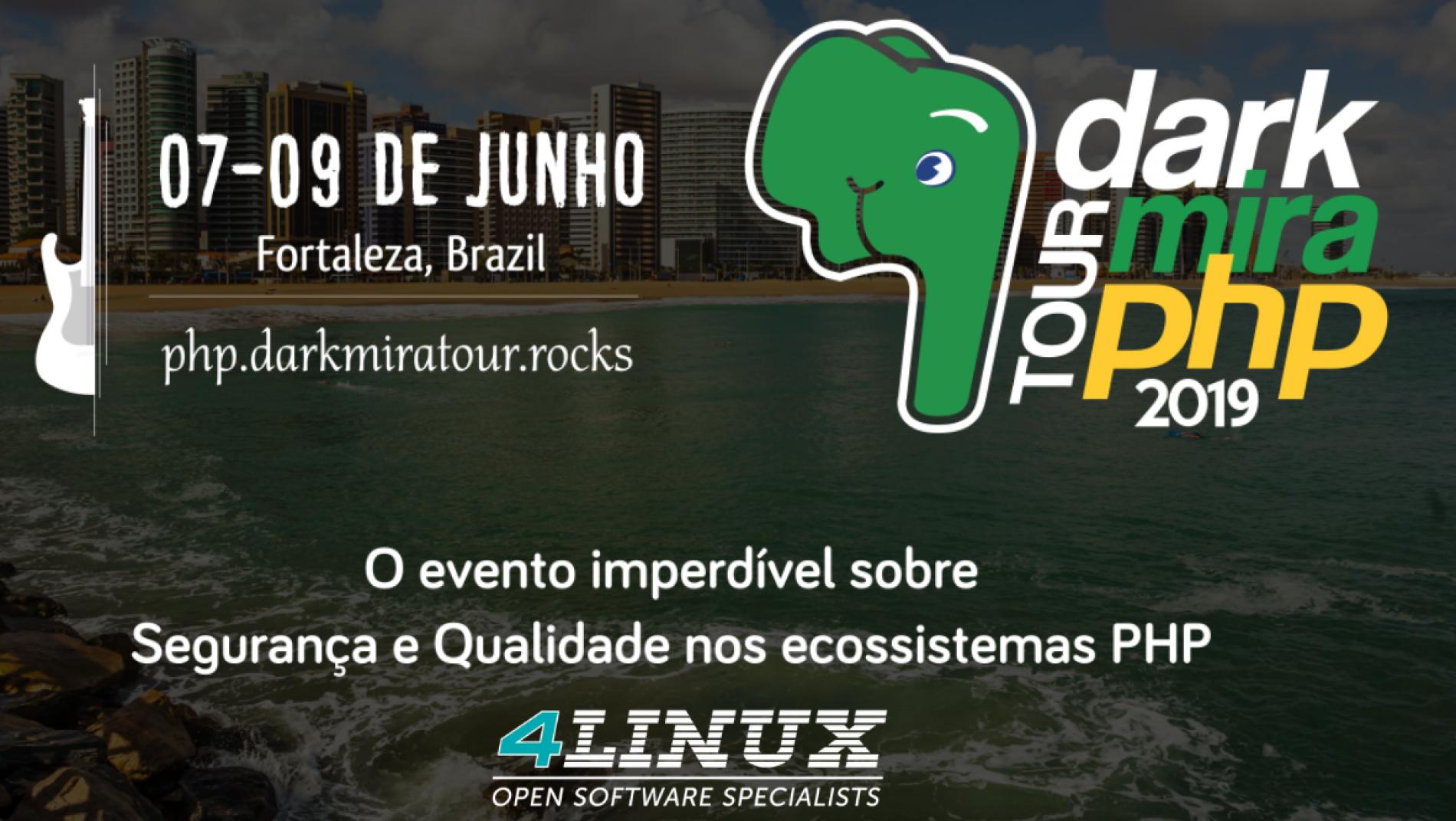 Darkmira Tour PHP 2019 – 4Linux presente em mais um evento de TI!