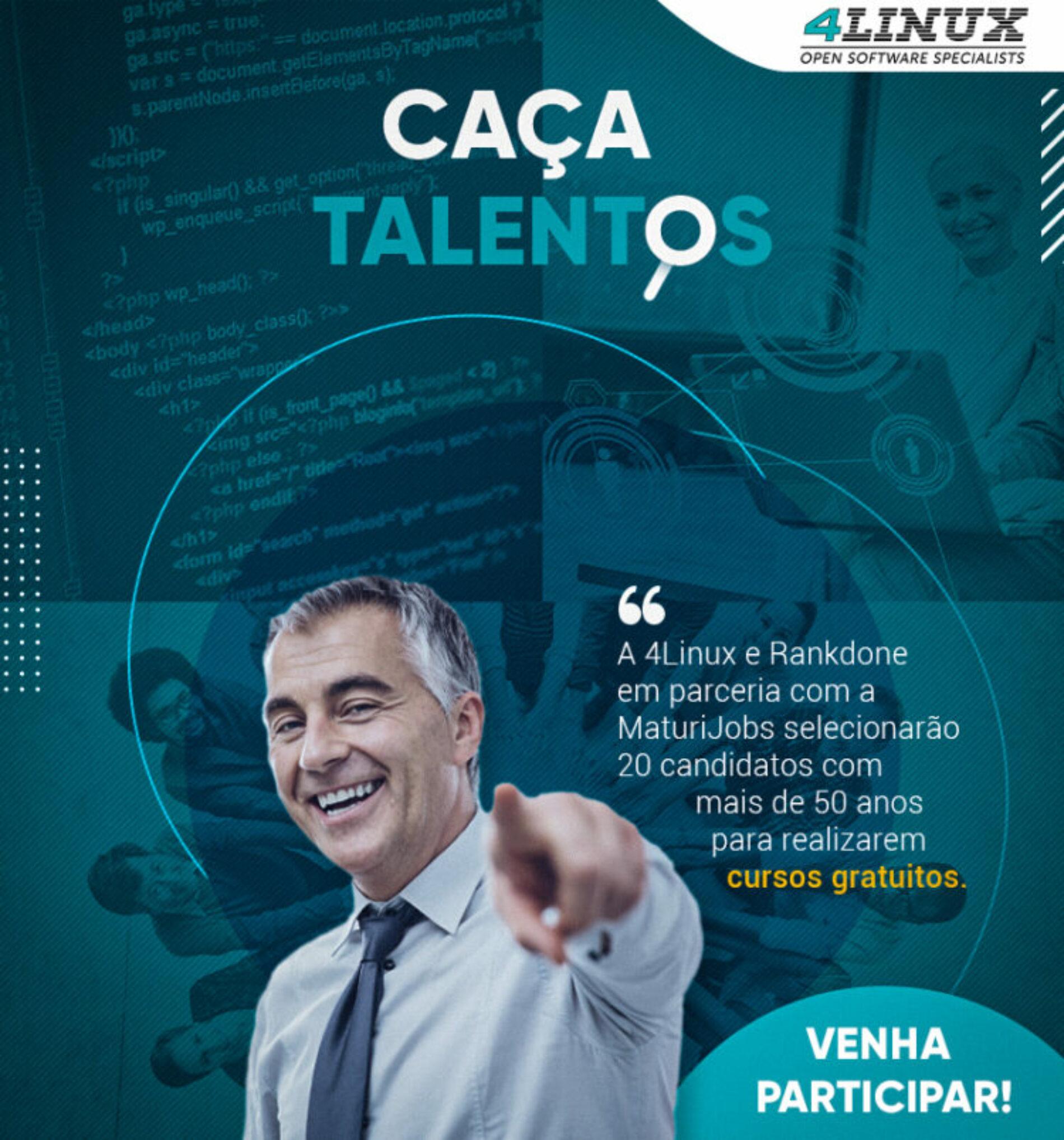 Caça Talentos Melhor Idade – Cursos gratuitos de tecnologia com possibilidade de contratação.