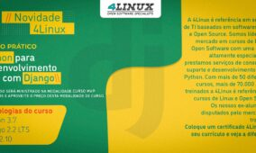 4Linux lança curso de Django – framework Python