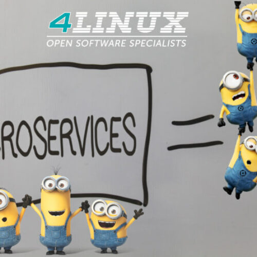 Microsserviços: O que são? Onde habitam? E como a 4Linux pode te ajudar?