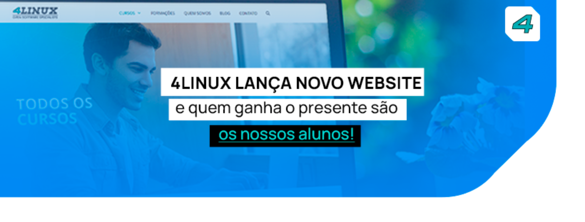 4Linux lança novo website e quem ganha o presente são os nossos alunos!