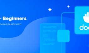 Aprenda criar primeiro container  Docker