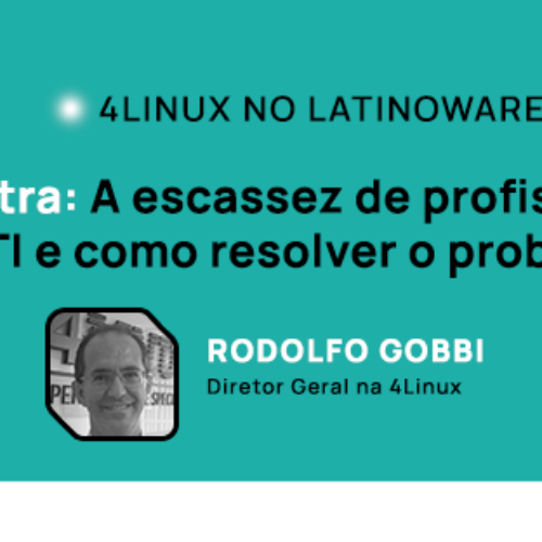 4linux apresentará palestra no Latinoware 2020 falando sobre a escassez de profissionais de TI.