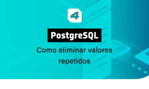 PostgreSQL – Como eliminar valores repetidos