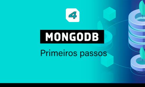 Mongo DB – Primeiros passos