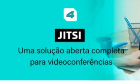 Jitsi: Solução aberta completa para videoconferências