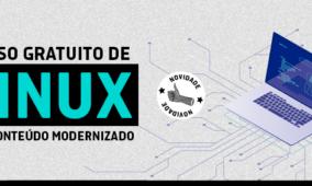 Curso gratuito de Linux com conteúdo modernizado
