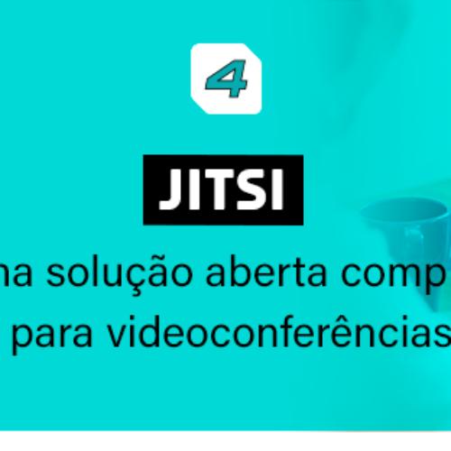 Jitsi: Solução aberta completa para videoconferências.