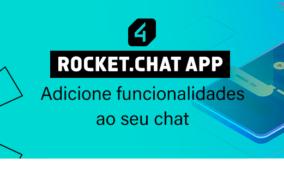 Rocket.Chat App: Adicione funcionalidades ao seu chat