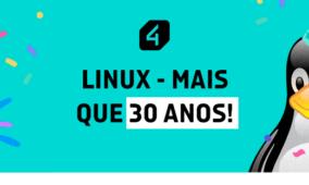 Linux – Mais que 30 anos!