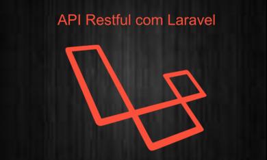API RESTful com Laravel – Parte 2